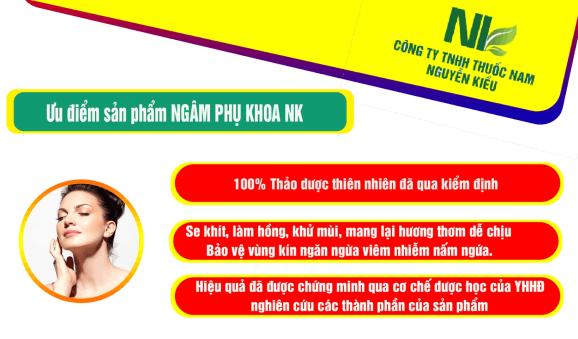 Tại sao nên chọn sản phẩm Ngâm phụ khoa NK của thuốc nam Nguyễn Kiều