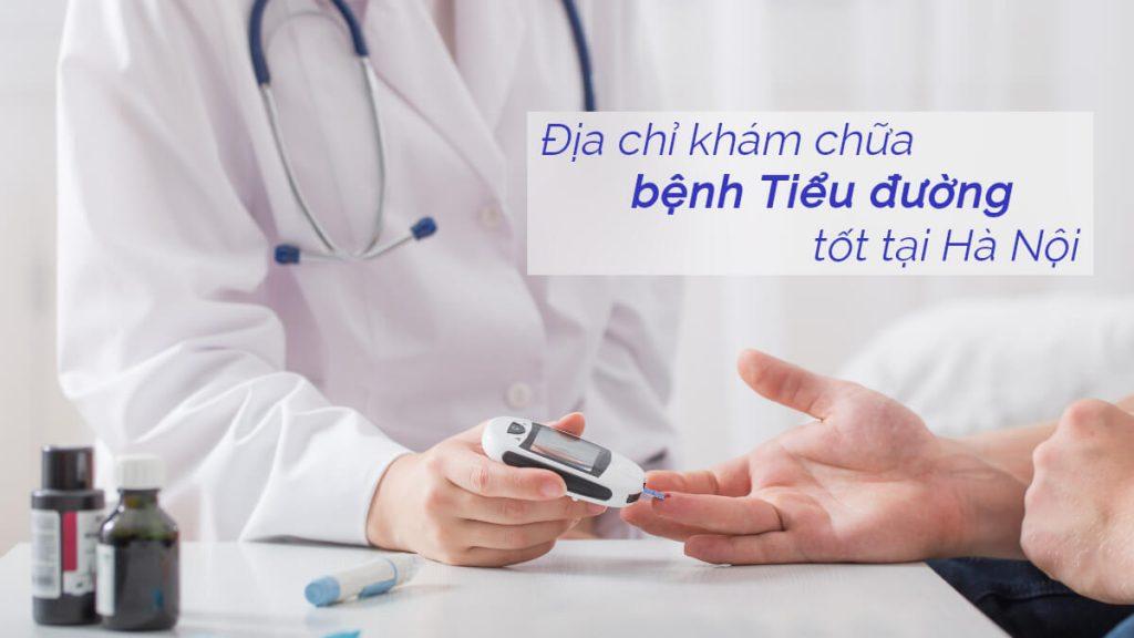 Địa chỉ khám chữa bệnh tiểu đường tốt tại Hà Nội