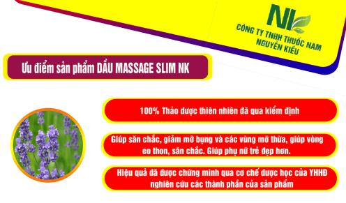 Tại sao nên sử dụng sản phẩm Dầu Massage Slim NK của thuốc nam Nguyễn Kiều