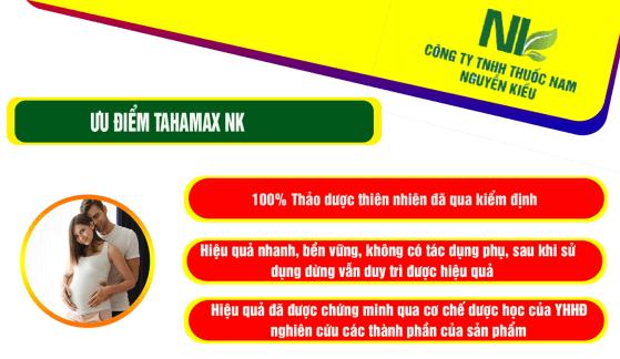 Ưu điểm của sản phẩm TAHAMAX NK