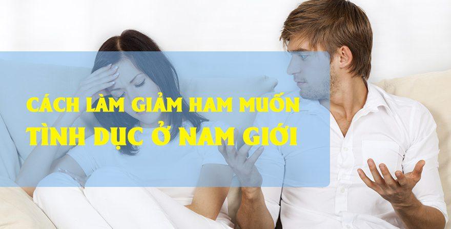 Cách điều trị giảm ham muốn tình dục ở nam giới