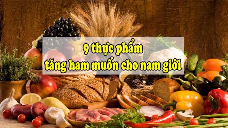 Những thực phẩm nên ăn cho nam giới yếu sinh lý