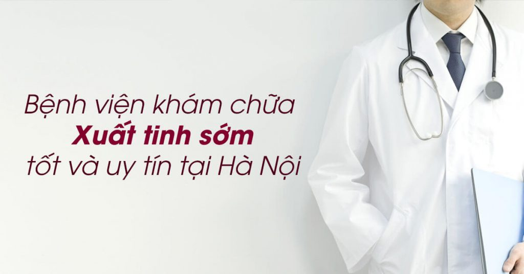 Khám bệnh yếu sinh lý ở đâu Hà Nội