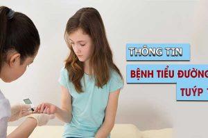 Bệnh tiểu đường tuýp 1: nguyên nhân, dấu hiệu, cách điều trị