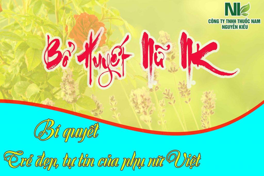 Bổ huyết nữ NK - Bí quyết trẻ đẹp tự tin của phụ nữ Việt Nam
