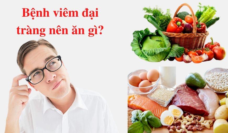 Bệnh viêm đại tràng nên ăn gì?