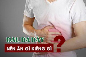 Bệnh đau dạ dày: các thực phẩm phù hợp và cách phòng tránh